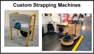 Strapping Systems Custom Strapping Machines